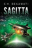 Sagitta: First Contact (StarFighter Book 1)