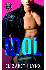 Idol: A Rock Star Enemies-To-Lovers Romance (Price of Fame Book 1) Kindle Edition