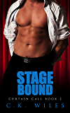 Stage Bound (Curtain Call Book 2): A Romantic Comedy