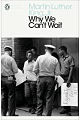 Why We Can't Wait (Penguin Modern Classics) Kindle Edition