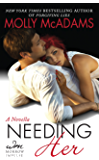 Needing Her: A Novella (A From Ashes Novella Book 1)