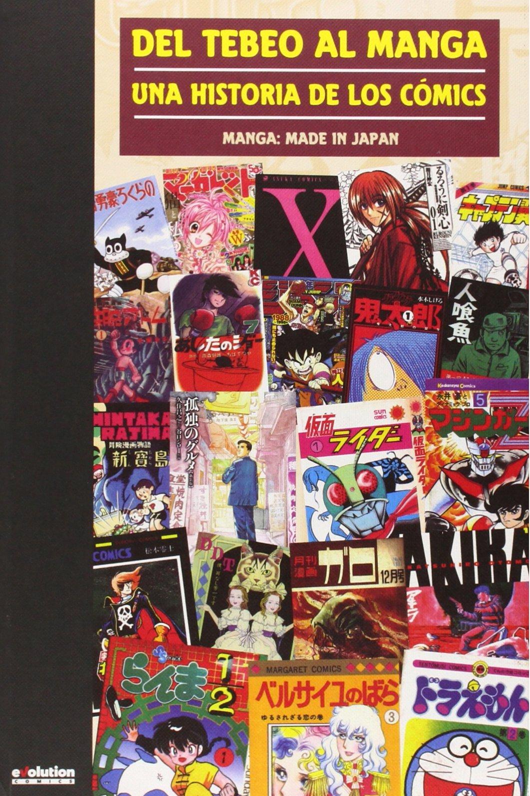 Del Tebeo Al Manga. Una Historia De Los Cómics. Manga: Made In ...
