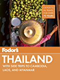 Fodor's Thailand: with Myanmar (Burma), Cambodia, and Laos (Full-color Travel Guide)