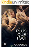 Plus Que Tout (French Edition)