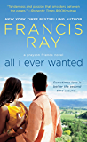 All I Ever Wanted (Grayson Friends Book 8)