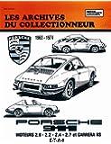 Porsche 911, de 1963 à 1974 : Moteurs 2.0, 2.2, 2.4, 2.7 et Carrera RS
