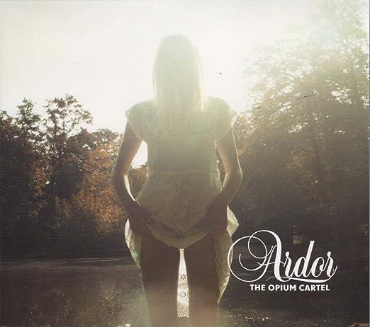 Opium Cartel - Ardor - Amazon.com Music