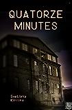Quatorze minutes