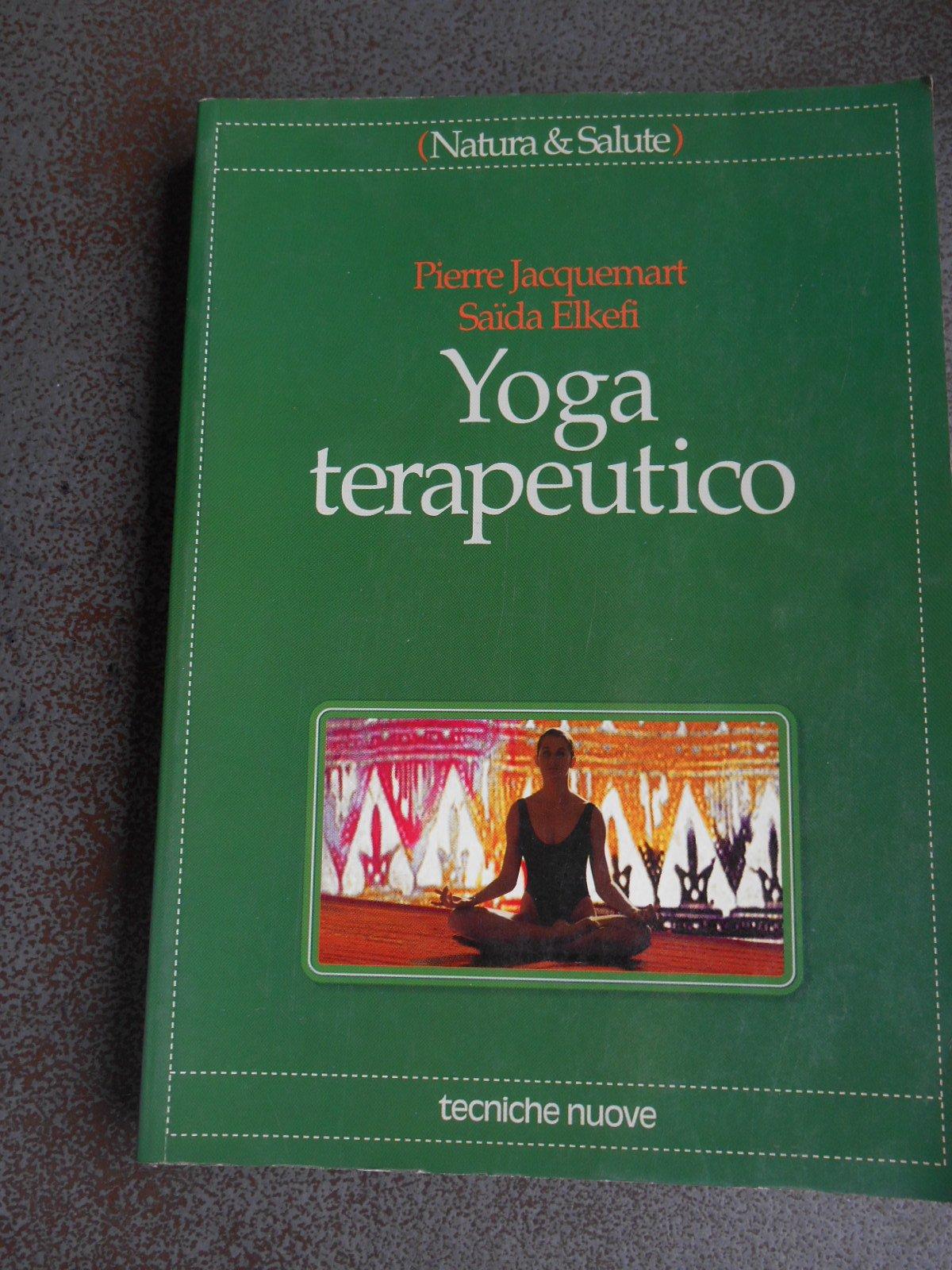 Yoga terapeutico (Natura e salute): Amazon.es: Pierre ...