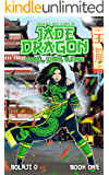 Jade Dragon: Pearl, Wind and Fire. (The Legend of Jade Dragon Book 1)