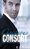 Gorgeous Consort (Beautiful Entourage Book 2)