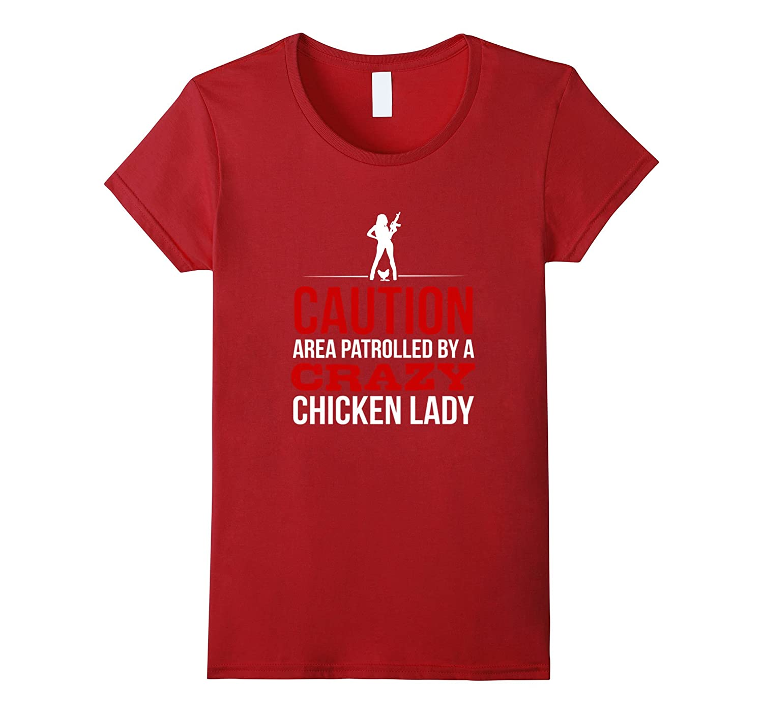 Area patrolled by crazy chicken lady Tshirt