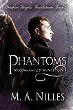 Phantoms: Shadows Rising & Secret Empire (Starfire Angels: Revelations Book 2)