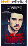 By Any Other Name (Forbidden Book 1)