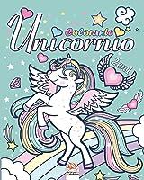 Unicornio 2 - 2en1: Libro Para Colorear Para