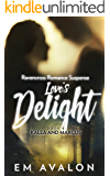 Love's Delight: Ravencross Romance Suspense