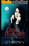 Dark Heirloom: A Vampire Urban Fantasy (An Ema Marx Novel Book 1)