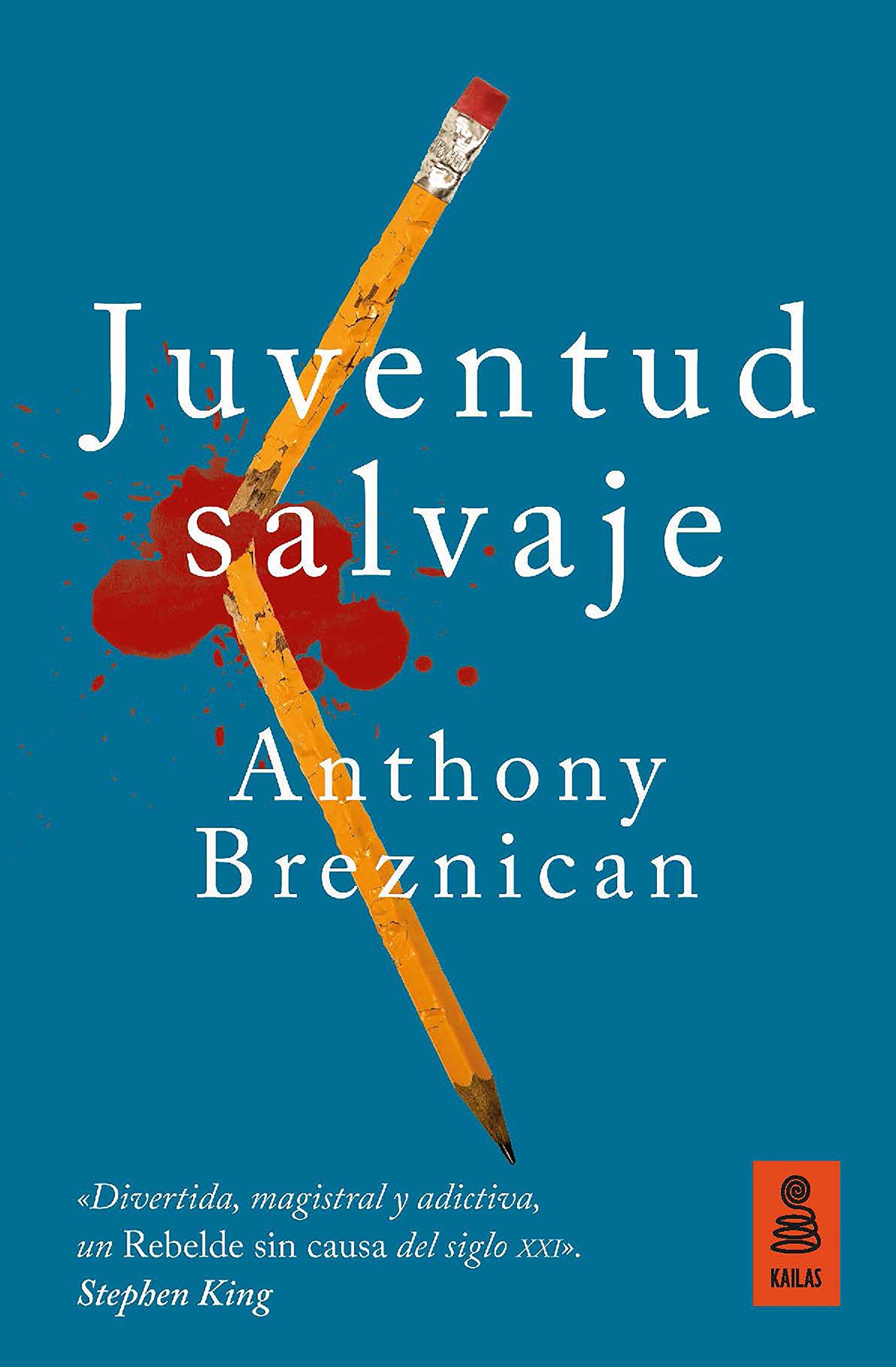 Juventud Salvaje (Kailas Ficción): Amazon.es: Anthony Breznican, Carlos Ossés Torrón: Libros
