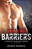 Breaking Barriers: A Protective Alpha Male Romance (Chiltern Hotel Series Book 1)