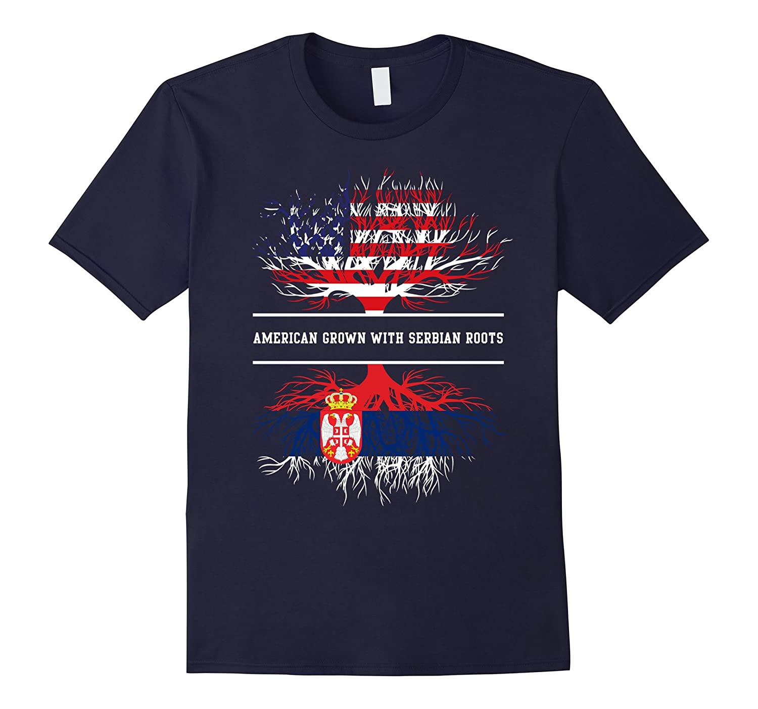 American Grown With Serbian Roots T-Shirt Great Gift Tee-CL