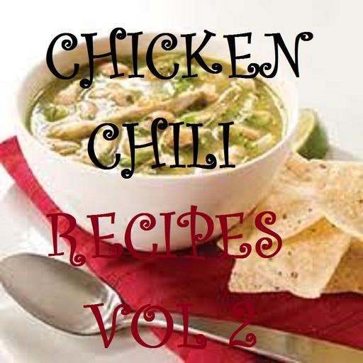 Chicken Chili Recipes Cookbook Vol 2 ()