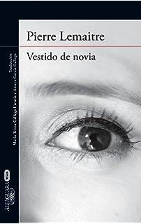 Vestido de novia (Spanish Edition)