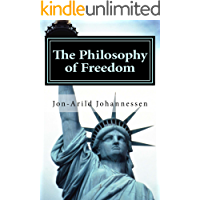 The Philosophy of Freedom: Nietzsches theory of freedom, obedience and resentment