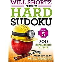 Will Shortz Presents Hard Sudoku Volume 5