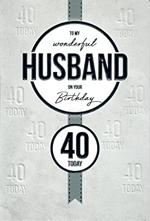 Husband 40th Birthday Card