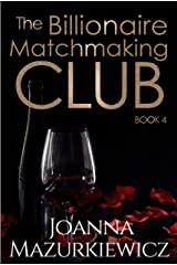 The Billionaire Matchmaking Club Book 4 Kindle Edition