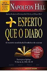Mais Esperto que o Diabo: O mistério revelado da liberdade e do sucesso (Portuguese Edition) Kindle Edition