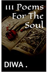 111 Poems For The Soul Kindle Edition