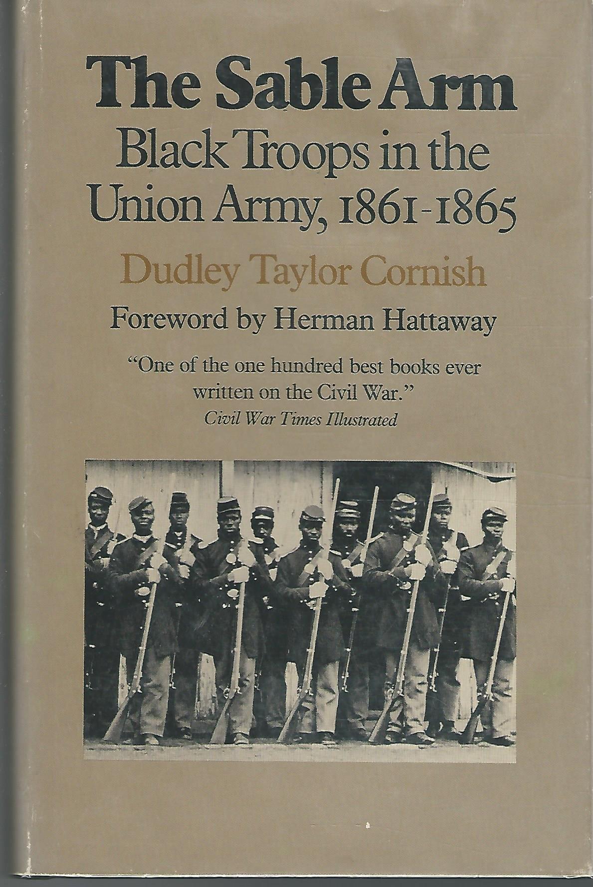 Sable Arm: Black Troops in the Union Army, 1861-65: Amazon.es: Cornish, Dudley Taylor: Libros en idiomas extranjeros