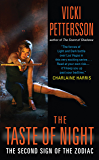 The Taste of Night (Sign of the Zodiac, Book 2) (Signs of the Zodiac Series)