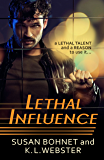 Lethal Influence