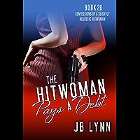 The Hitwoman Pays a Debt