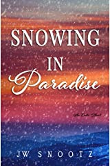 Snowing in Paradise: The Denver Novel (The Paradise Series Book 3) Kindle Edition