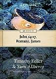90 Days in John 14-17, Romans, James: Wisdom for the Christian life