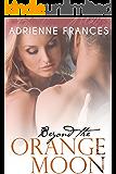 Beyond the Orange Moon (The Mathews Family Book 2)
