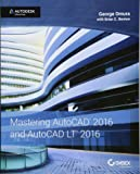 Mastering AutoCAD 2016 and AutoCAD LT