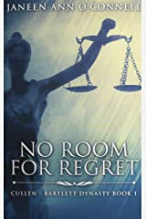 No Room For Regret: Premium Hardcover Edition Hardcover