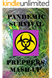 Pandemic - Survival - Preppers Mash-Up