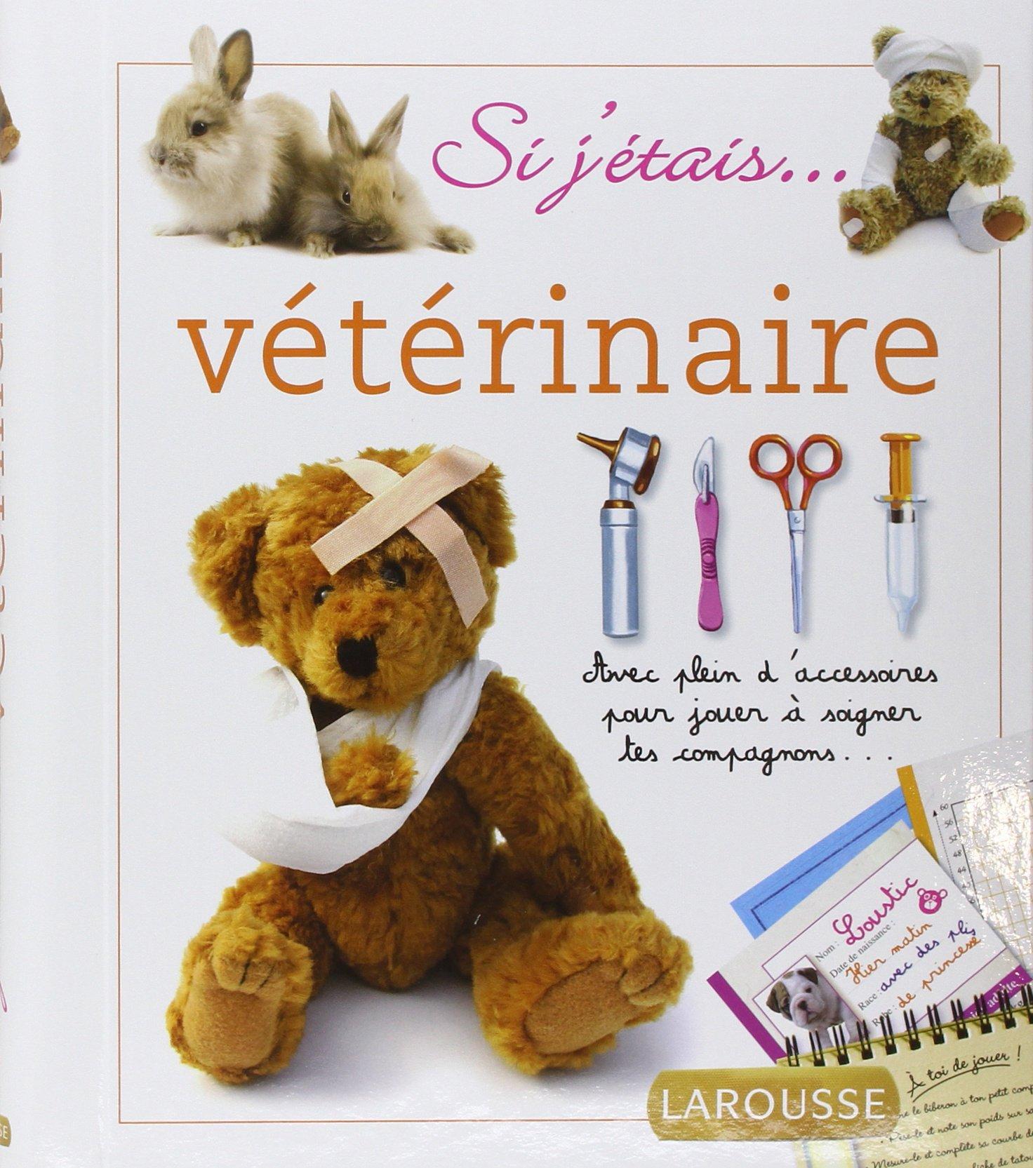 Amazon Fr Si J Etais Veterinaire Valerie Videau Livres