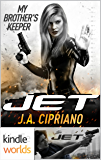 JET: My Brother's Keeper (Kindle Worlds Novella)