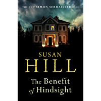 The Benefit of Hindsight: Simon Serrailler Book 10 (English Edition)