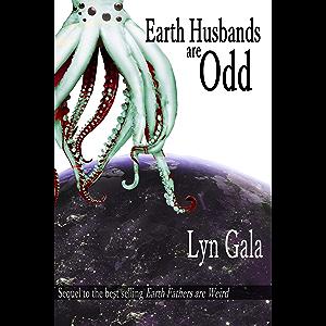 Earth Husbands are Odd (Earth Fathers)
