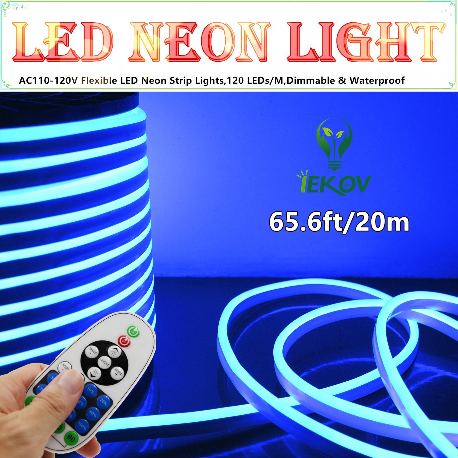 LED NEON LIGHT, IEKOV™ AC 110-120V Flexible LED Neon Strip Lights, 120 LEDs/M, Dimmable, Waterproof 2835 SMD LED Rope Light + Remote Controller for Home Decoration (65.6ft/20m, Blue)