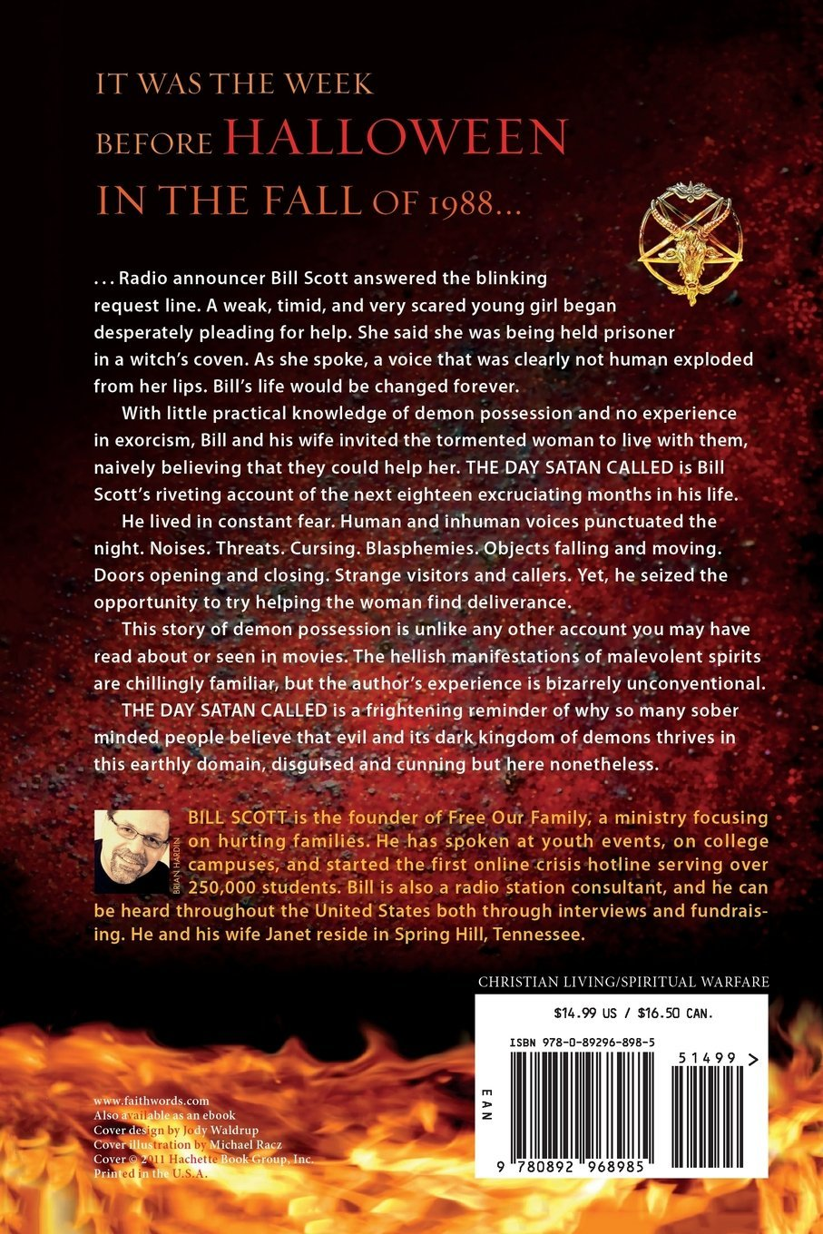 Amazon: The Day Satan Called: A True Encounter With Demon Possession  And Exorcism (9780892968985): Bill Scott: Books