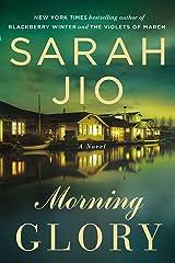 Morning Glory: A Novel Paperback