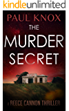 The Murder Secret: A thrilling mystery with heart-pounding suspense (A Reece Cannon Thriller Book 5)